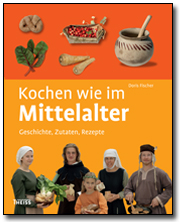 Buchumschlag von Doris Fischer, Gisela Besau: Kochen wie im Mittelalter.