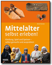 Buchumschlag Mittelalter selbst erleben!