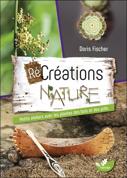 Récréations Nature von Doris Fischer